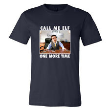 Elf Call Me Elf One More Time T-Shirt PREMIUM SOFT STYLE TEE Holiday Christmas