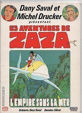 GIBRAT. Les aventures de Zaza. EO 1985. Dédicacé par Drucker et D. Saval