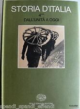 STORIA D'ITALIA DALL'UNITÀ A OGGI STORIA POLITICA E SOCIALE 4*** 4/3 EINAUDI '76