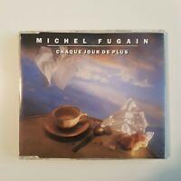 MICHEL FUGAIN : CHAQUE JOUR DE PLUS (FLARENASCH) ♦ MAXI-CD (avec boitier) ♦