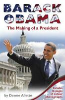Barack Obama: The Making of a President by Allette, Dawne, NEW Book, FREE & Fast