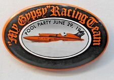 1968 MY GYPSY POOL PARTY oval pinback button  Hydroplane Boat Racing