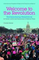 Welcome to the Revolution: Universalizing Resistance for Social Justice a - GOOD