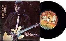 "DAVE EDMUNDS - SINGING THE BLUES (7"" single)"