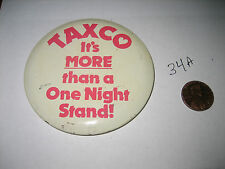 VINTAGE AMERICAN AIRLINES TAXCO ITS MORE THAN A ONE NIGHT STAND! PINBACK PIN