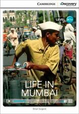Life In Mumbai High Beginning Book With Online Access (cambridge Discovery In...