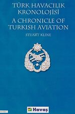 Chronicle of Turkish Aviation (Aviation in Turkey, Turkish Air Force, Turk Hava)