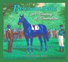 Belmont Park: A Century of Champions