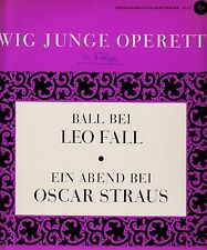 *w- Vinyl-LP -Ewig Junge OPERETTE - BALL bei Leo FALL/Ein ABEND bei Oskar STRAUS