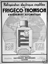 PUBLICITÉ 1929 FRIGÉCO THOMSON RÉFRIGÉRATION ÉLECTRIQUE SIMPLIFIÉE AUTOMATIQUE