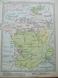 ANTIQUE PRINT MAP DATED 1905 EXTENT OF THE ENGLISH CONQUESTS IN FRANCE AD 1429