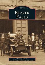 Beaver Falls [Images of America] [PA] [Arcadia Publishing]