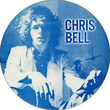 CHAPA/BADGE CHRIS BELL . pin button big star alex chilton syd barrett power pop