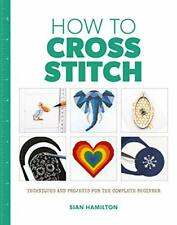 How To Punto de Cruz Por Sian Hamilton,Nuevo Libro,Gratis & ,(Libro en Rústica