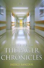 NEW Tales From the Pager Chronicles by Patrice Rancour