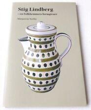 Stig Lindberg - En Folkhemmets formgivare   2007 SWEDISH ART POTTERY BOOK