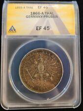 1866-A German States Prussia Silver Thaler ANACS EF45 Wilhelm I KM#497 1 Yr Ty.