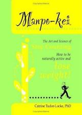 Manpo-Kei: The Art and Science of Step Counting