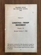 LOGISTICS TROOP MOVEMENT VOL5 LInfantry School Fort Benning GA WWII 1942