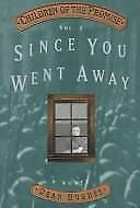 Since You Went Away (Children of the Promise) Hughes, Dean Hardcover
