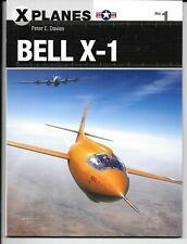 Osprey X Planes 1, BELL X-1, Softcover Reference NM  ST