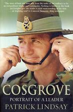 Cosgrove: Portrait of a Leader by Patrick Lindsay | VGC Qld QikPost