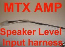 MTX AMP AMPLIFIER 4 pin Speaker level input Harness NEW
