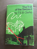 """1968 1ST EDITION """"THE TRAIL OF THE SERPENT"""" BY T E B CLARKE HARDBACK BOOK"""