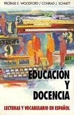 Educacion Y Docencia: Lecturas Y Vocabulario En Espanol (Schaum's Foreign Langua