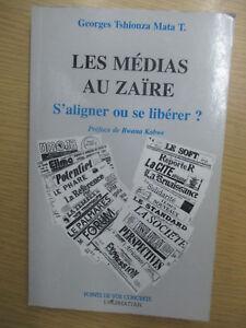 """Georges Tshionza Mata """"Les Médias au Zaire S'aligner ou se libérer ?"""""""