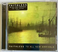 Faithless - To All New Arrivals (2006)