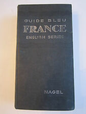 1949 GUIDE BLEU FRANCE ENGLISH SERIES BY NAGEL WITH MAPS ATTACHED - RH-3