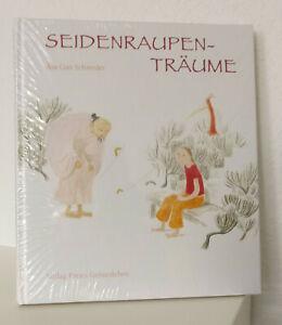 Schweder Seidenraupenträume, Kinderbuch Bilderbuch Verlag Freies Geistesleben