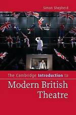 The Cambridge Introduction to Modern British Theatre (Cambridge Introductions to