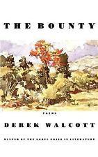 The Bounty : Poems by Derek Walcott (1998, Paperback)