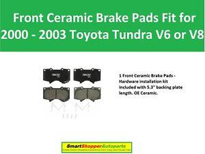 1 Front Ceramic Brake Pads Fit for 2000 2001 2002 2003 Toyota Tundra V6 or V8