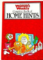 The Australian Womens Weekly Complete Book of Home Hints Hardcover 1987