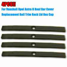 4PCS Vauxhall Opel Astra H Roof Bar Cover Replacement Rail Trim Rack Lid Box Cap