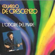 DISCO 45 Giri  Eduardo De Crescenzo - L'Odore Del Mare / La Qualità