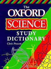 USED (GD) The Oxford Science Study Dictionary by Chris Prescott