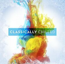 CLASSICALLY CHILLED - NEW CD ALBUM