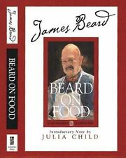 James Beard Library of Great American Cooking: Beard on Food by James Beard...