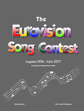 The Eurovision Song Contest: 1956 to 2017 - the complete guide (hardcover)