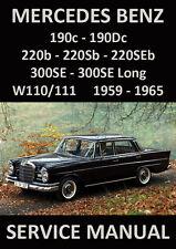 MERCEDES BENZ WORKSHOP MANUAL: W110 & W111 1959-1965