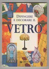 Dipingere e decorare il vetro - Demetra