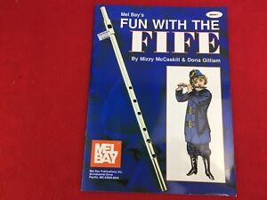 Mel Bay's - Fun With The Fife - by Mizzy McCaskill & Dona Gilliam