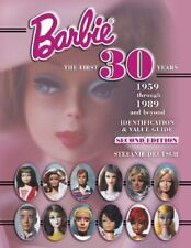 Barbie the First 30 Years, 1959 Through 1989 and Beyond: Identification & Val…