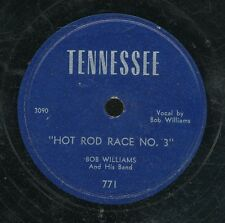 78tk-hillbilly/comedy-TENNESSEE 771/746-Bob Williams -(Hot rod race)