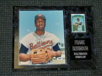 Frank Robinson Autograph Signed 8X10 Photo Plaque +Card