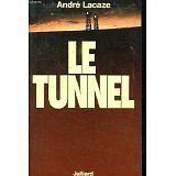 André LACAZE - Le tunnel - 1978 - Broché